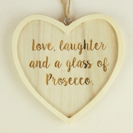 Love, Laughter and a Glass of Prosecco Quote - Heart Decoration