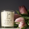mum-quote-candle-scented-homeofjuniper-fragrance-mothers-day