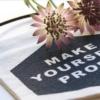 Make-yourself-proud-banner-homeofjuniper.